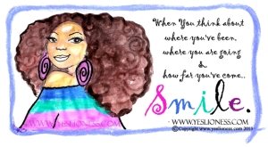 Smile Copyright by Yes Lioness